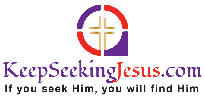 Keep Seeking Jesus