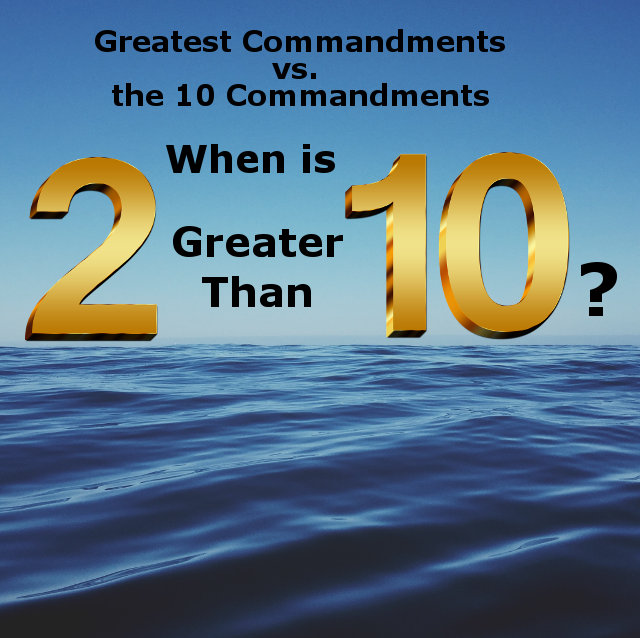 Greatest Commandments